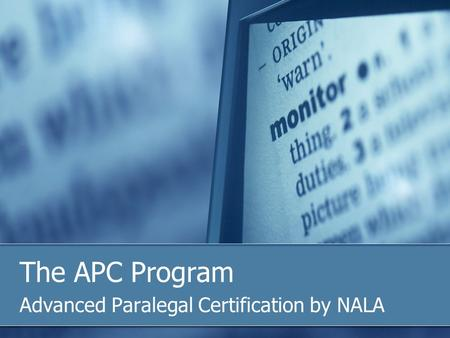 The APC Program Advanced Paralegal Certification by NALA.