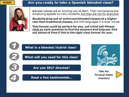 Blended classes are an exciting way to learn. Their convenience and scheduling appeals to many students, but they are not for everyone. Students drop-out.