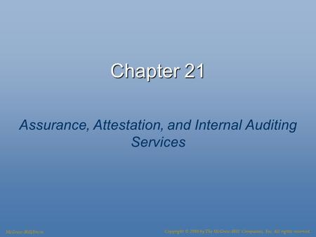 Assurance, Attestation, and Internal Auditing Services