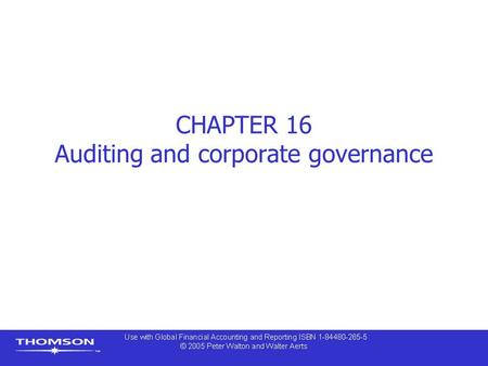 CHAPTER 16 Auditing and corporate governance. Contents  Corporate governance  Independent directors  Chairman of the board and chief executive officer.