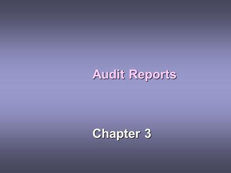 Audit Reports Chapter 3.