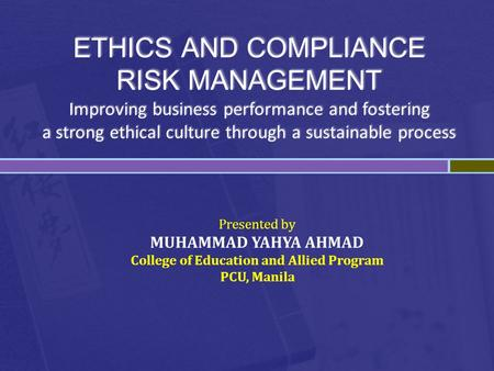 Presented by MUHAMMAD YAHYA AHMAD College of Education and Allied Program PCU, Manila.