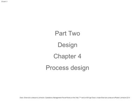 Part Two Design Chapter 4 Process design.