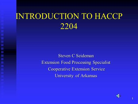 INTRODUCTION TO HACCP 2204 Steven C Seideman