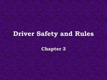 Driver Safety and Rules