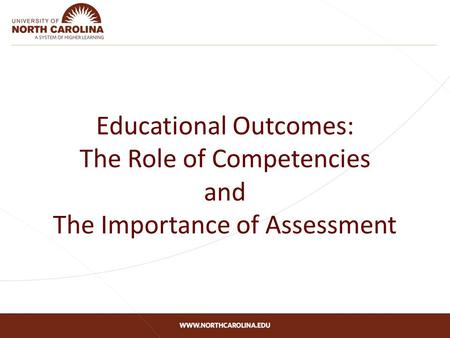 Educational Outcomes: The Role of Competencies and The Importance of Assessment.
