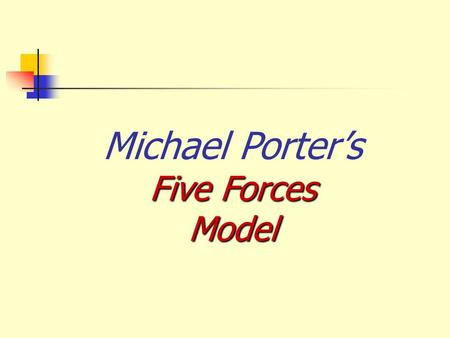 Michael Porter's Five Forces Model.