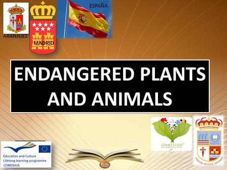 MADRID ARANJUEZ ESPAÑA ENDANGERED PLANTS AND ANIMALS ENDANGERED PLANTS AND ANIMALS.