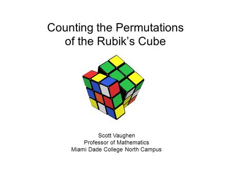Counting the Permutations of the Rubik's Cube