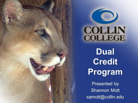 Dual Credit Program Presented by Shannon Mott