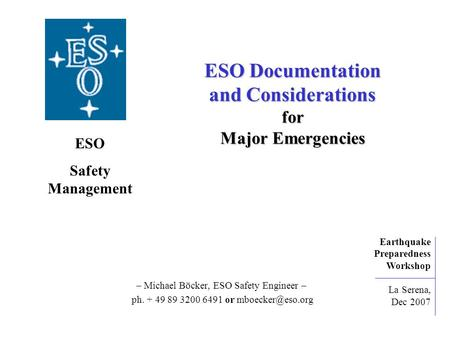 ESO Documentation and Considerations for Major Emergencies