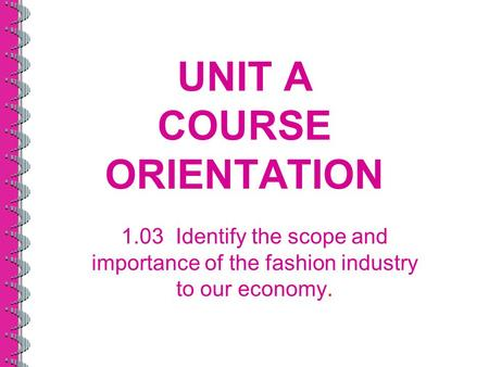 UNIT A COURSE ORIENTATION