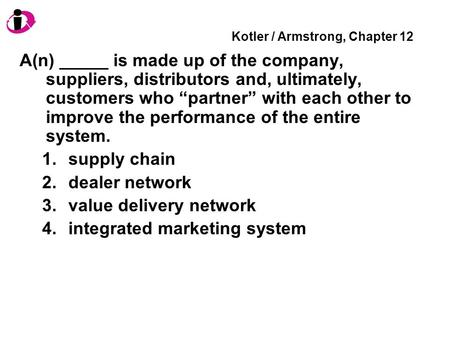 Kotler / Armstrong, Chapter 12