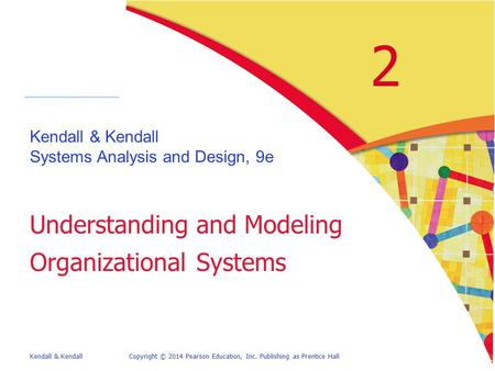 Systems Analysis And Design Kendall Kendall Sixth Edition Ppt Download