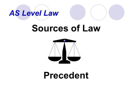 Sources of Law Precedent