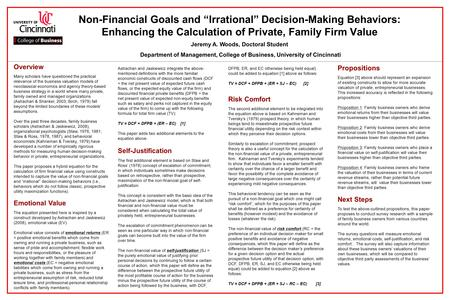 "Non-Financial Goals and ""Irrational"" Decision-Making Behaviors: Enhancing the Calculation of Private, Family Firm Value Jeremy A. Woods, Doctoral Student."