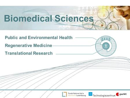 1 Biomedical Sciences Public and Environmental Health Regenerative Medicine Translational Research.
