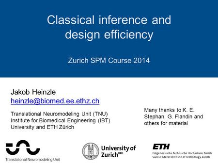 Classical inference and design efficiency Zurich SPM Course 2014