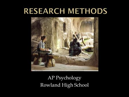 AP Psychology Rowland High School