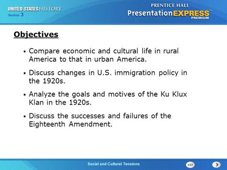 Chapter 25 Section 1 The Cold War Begins Section 3 Social and Cultural Tensions Objectives Compare economic and cultural life in rural America to that.