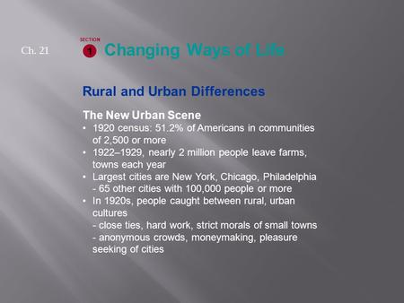 Changing Ways of Life Rural and Urban Differences The New Urban Scene