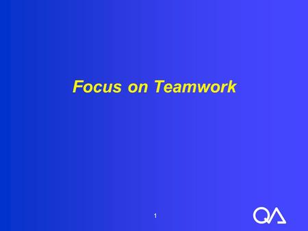 Focus on Teamwork 1.