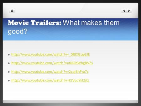 Movie Trailers: What makes them good?