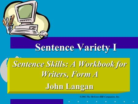 Sentence Skills: A Workbook for Writers, Form A John Langan