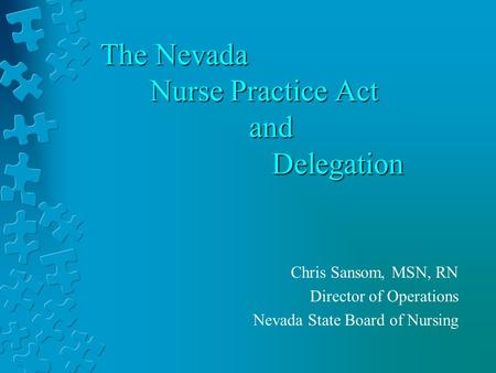 The Nevada Nurse Practice Act and Delegation