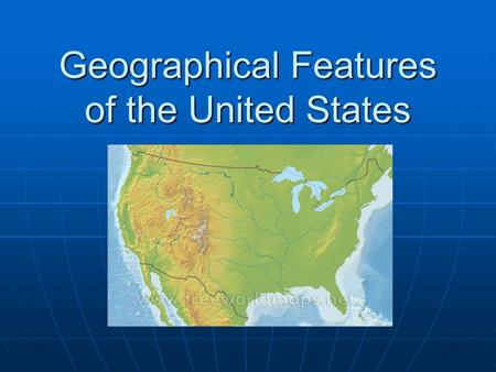Geographical Features of the United States. Atlantic Coastal Plain The Atlantic Coastal Plain is a lowland in North America that stretches along the Atlantic.