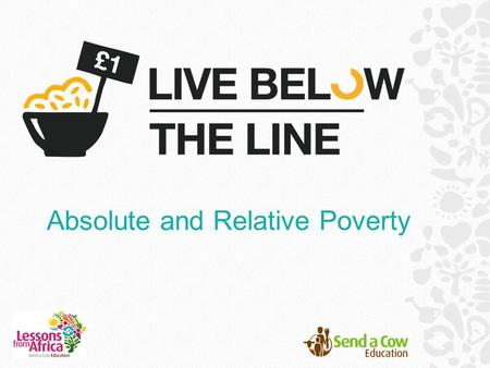 Absolute and Relative Poverty. What is poverty? Poverty is the state of being extremely poor, with very little money, food or access to clean water.