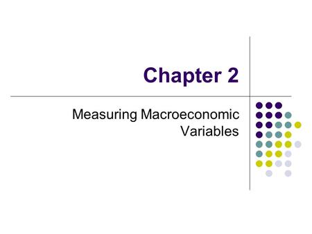 Measuring Macroeconomic Variables