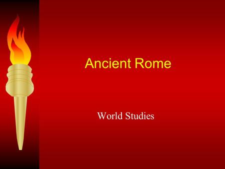Ancient Rome World Studies.