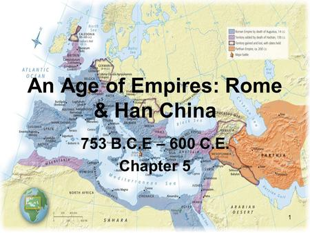 An Age of Empires: Rome & Han China