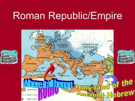 Roman Republic/Empire. Advantage's of Rome's location? Peninsula Midpoint of Mediterranean Sea Vast rich farmland.