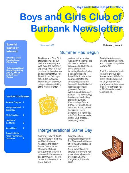 Volume 1, Issue 4 Boys and Girls Club of Burbank Newsletter Special points of interest:  Member of the Month: Adnan Chowdhury  Intergenerational Game.