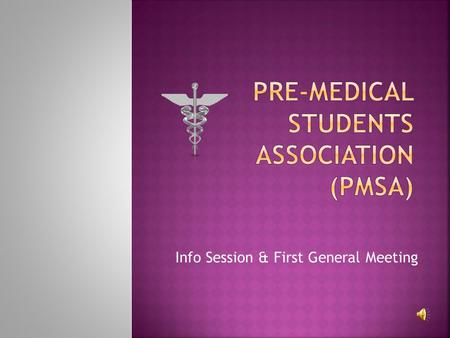 Info Session & First General Meeting.  PMSA is a student-led organization at the University of Chicago that provides academic, extracurricular, social.