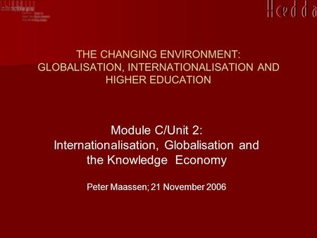 Internationalisation, Globalisation and the Knowledge Economy