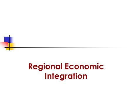 Regional Economic Integration. Introduction  Regional economic integration is the political and economic integration among countries that give preference.