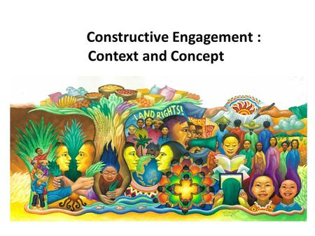 Constructive Engagement : Context and Concept