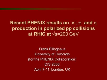 Recent PHENIX results on     and  production in polarized pp collisions at RHIC at  s=200 GeV Frank Ellinghaus University of Colorado (for the.