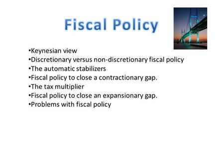 Fiscal Policy Keynesian view