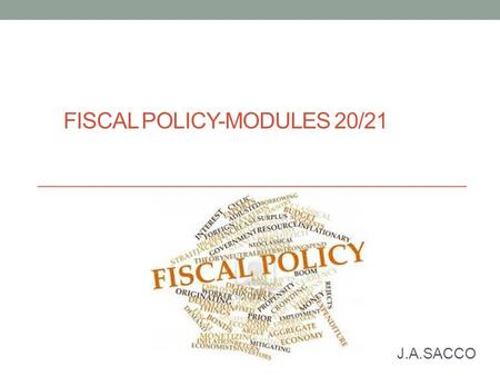 Fiscal Policy-Modules 20/21