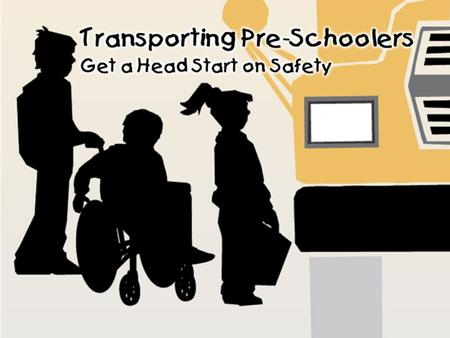Training Operate vehicle safely Properly load & unload children Special driving maneuvers Routine maintenance and safety checks Maintaining records Operate.