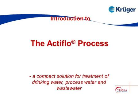 The Actiflo® Process Introduction to