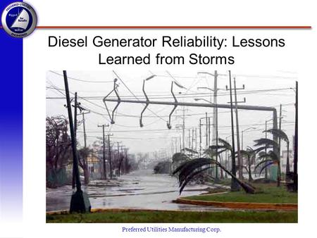 Diesel Generator Reliability: Lessons Learned from Storms