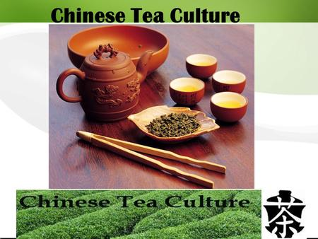 Chinese Tea Culture.