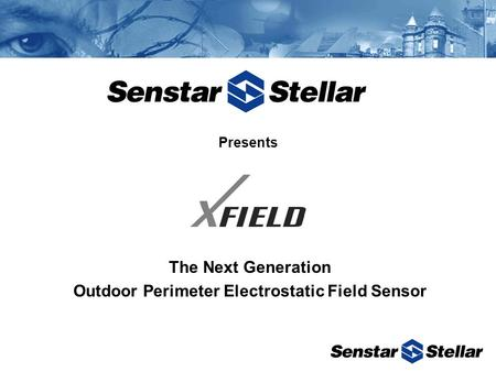 Presents The Next Generation Outdoor Perimeter Electrostatic Field Sensor.
