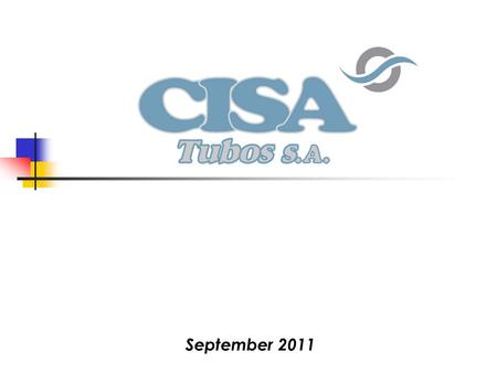 September 2011. CISA Tubos S.A. is a company that designs, manufactures and markets stainless steel welded pipes and tubes. About us.