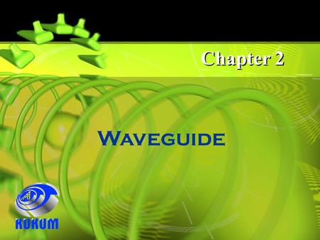 Chapter 2 Waveguide.